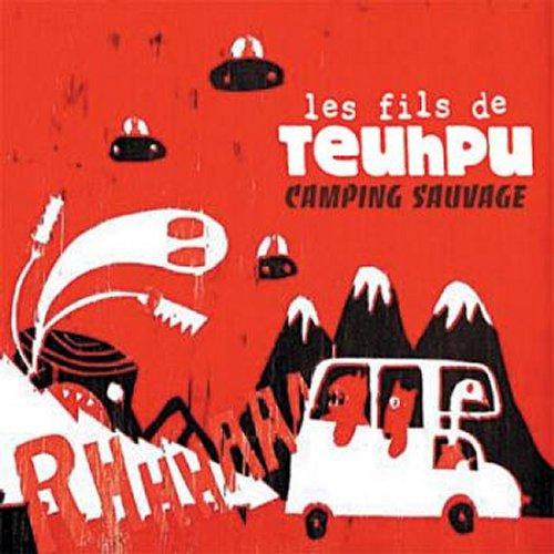 Les_Fils_de_Teuhpu_-_Camping_Sauvage1238233993