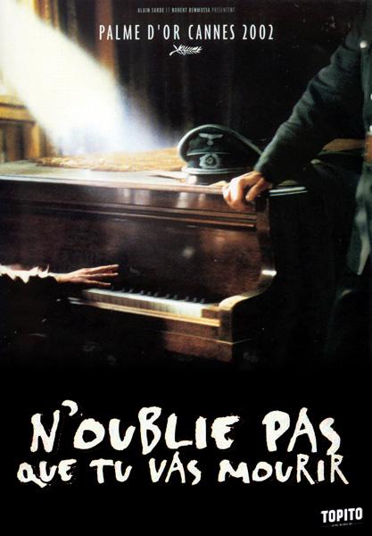 Le_pianiste-noubliespasquetuvasmourir
