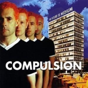 compulsion-the-future-is-the-medium