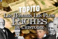 Miniature_Youtube720 hommes les plus riches de l'histoire