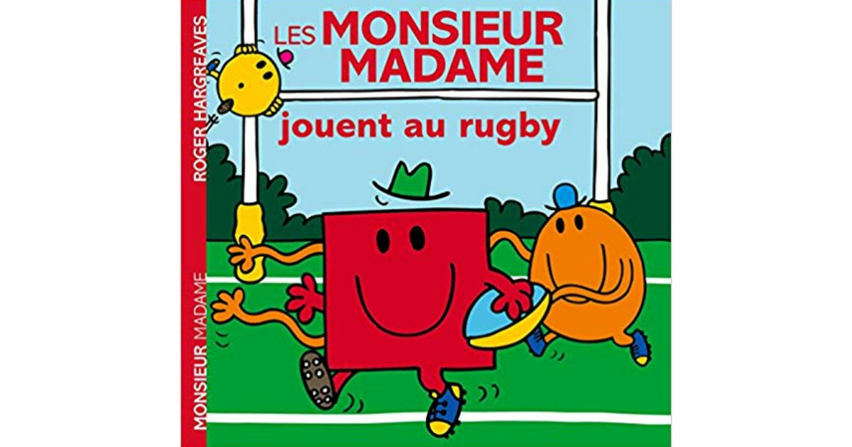 Un Livre Monsieur Madame Jouent Au Rugby Parce Que La Passion N A Pas D Age