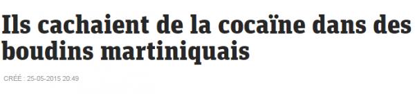 Ils cachaient de la cocaïne dans des boudins martiniquais – metronews