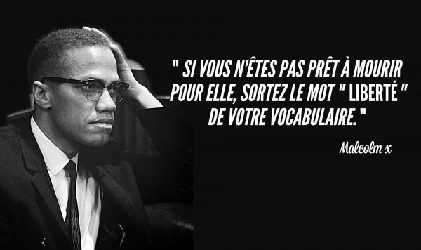 Top 20 Des Citations De Malcolm X Il Avait Le Sens De La