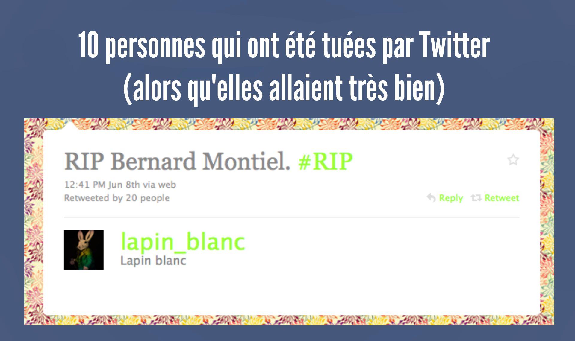 Top 10 des gens qui ont t tu s par twitter rassurez vous bernard montiel est vivant topito - Bernard montiel vie privee ...