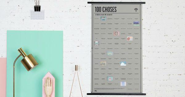 un poster avec des cases ouvrir des 100 choses faire avant de mourir faut commencer s 39 y. Black Bedroom Furniture Sets. Home Design Ideas