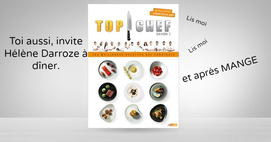 un livre pour refaire les recettes de top chef saison 7 topito. Black Bedroom Furniture Sets. Home Design Ideas