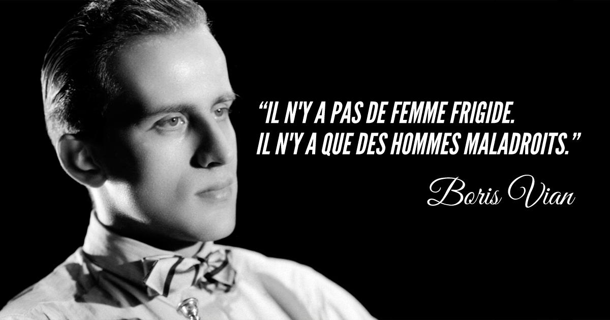 Top 13 Des Meilleures Citations De Boris Vian Pour Se La