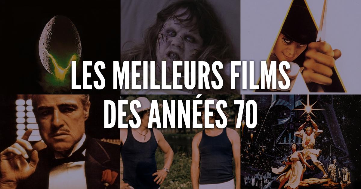 Heros Annee 70 top 50 des meilleurs films des années 70, alors vous en avez vu