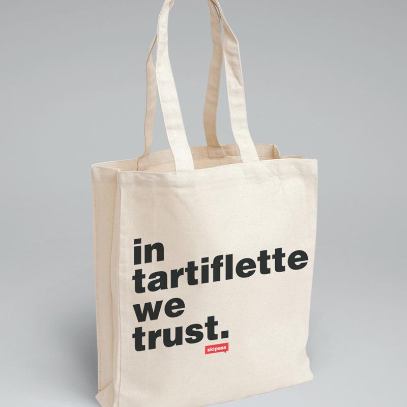 un tote bag in tartiflette we trust topito. Black Bedroom Furniture Sets. Home Design Ideas