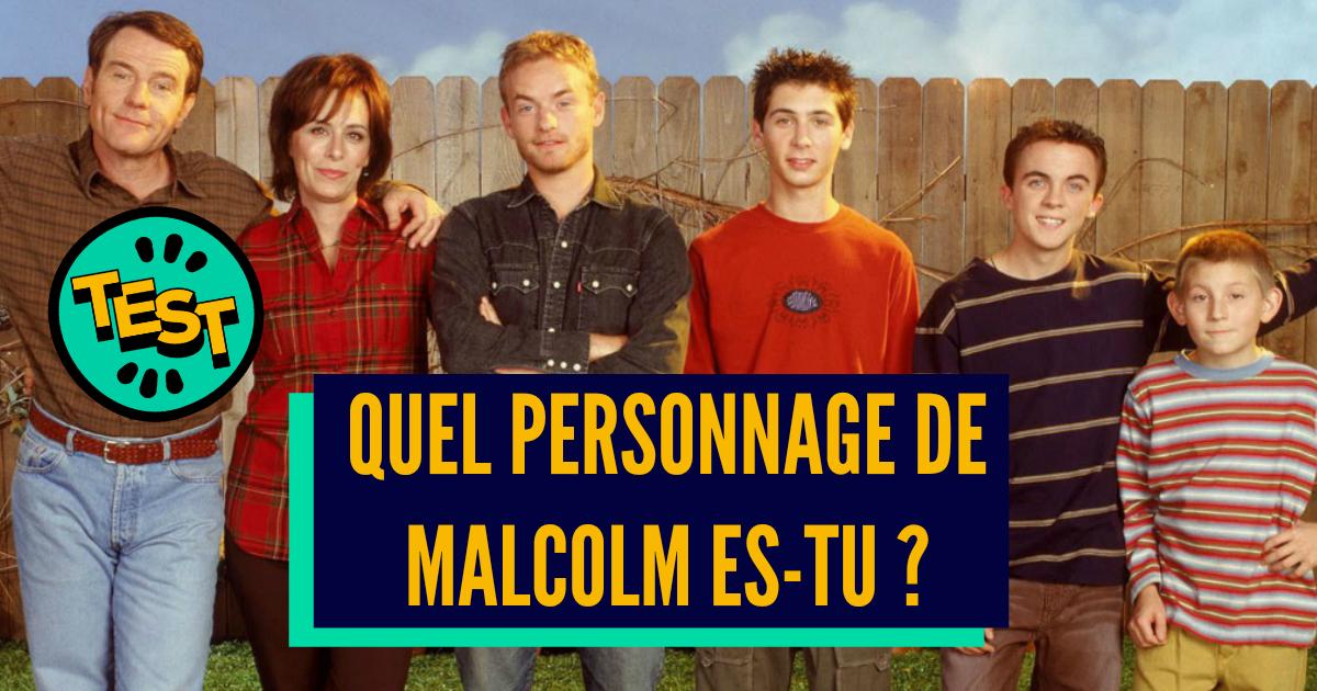 Quel Personnage De Malcolm Es-tu ?