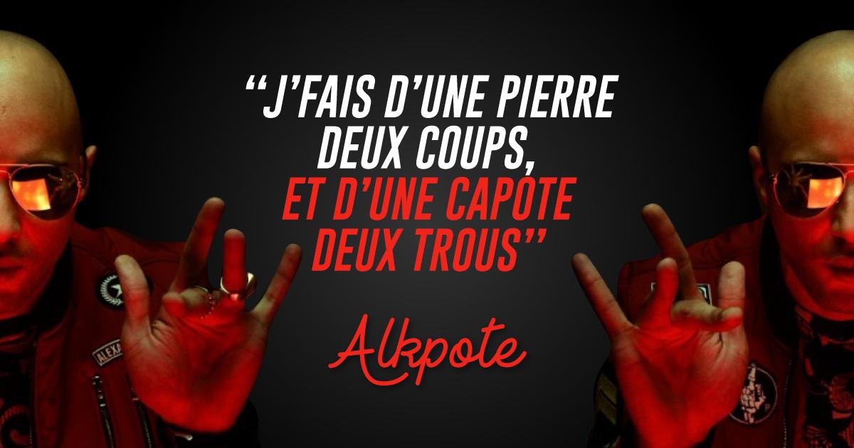 Top 20 Des Meilleures Punchlines De Alkpote Le Rappeur Au