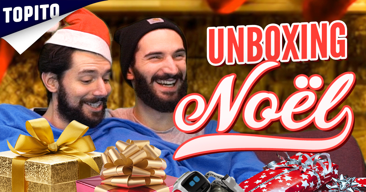 topito cadeau noel 2018 Nostro et Urbain s'offrent des cadeaux pour Noël #unboxing | Topito topito cadeau noel 2018