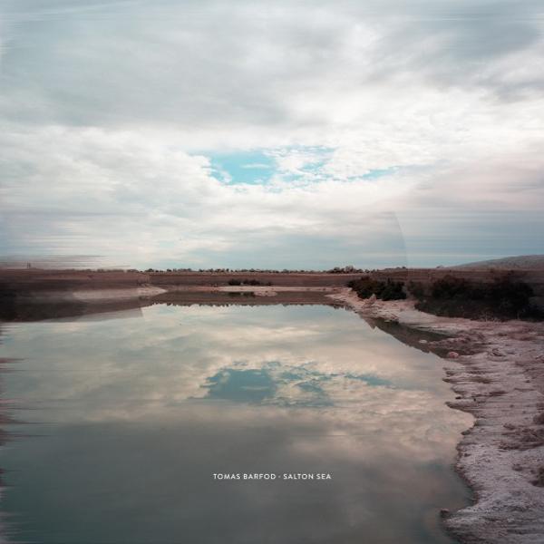 Tomas Barfod_Salton Sea