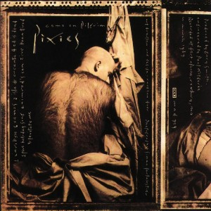 Pixies.ComeOnPilgrim.lp