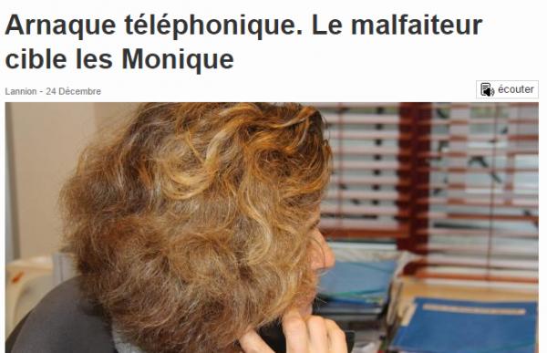 Arnaque téléphonique. Le malfaiteur cible les Monique