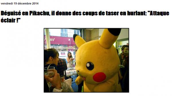 CÔTE BASQUE NEWS  Déguisé en Pikachu  il donne des coups de taser en hurlant   Attaque éclair