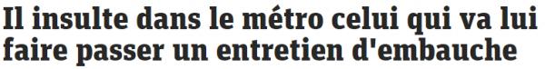 insulte metro embauche