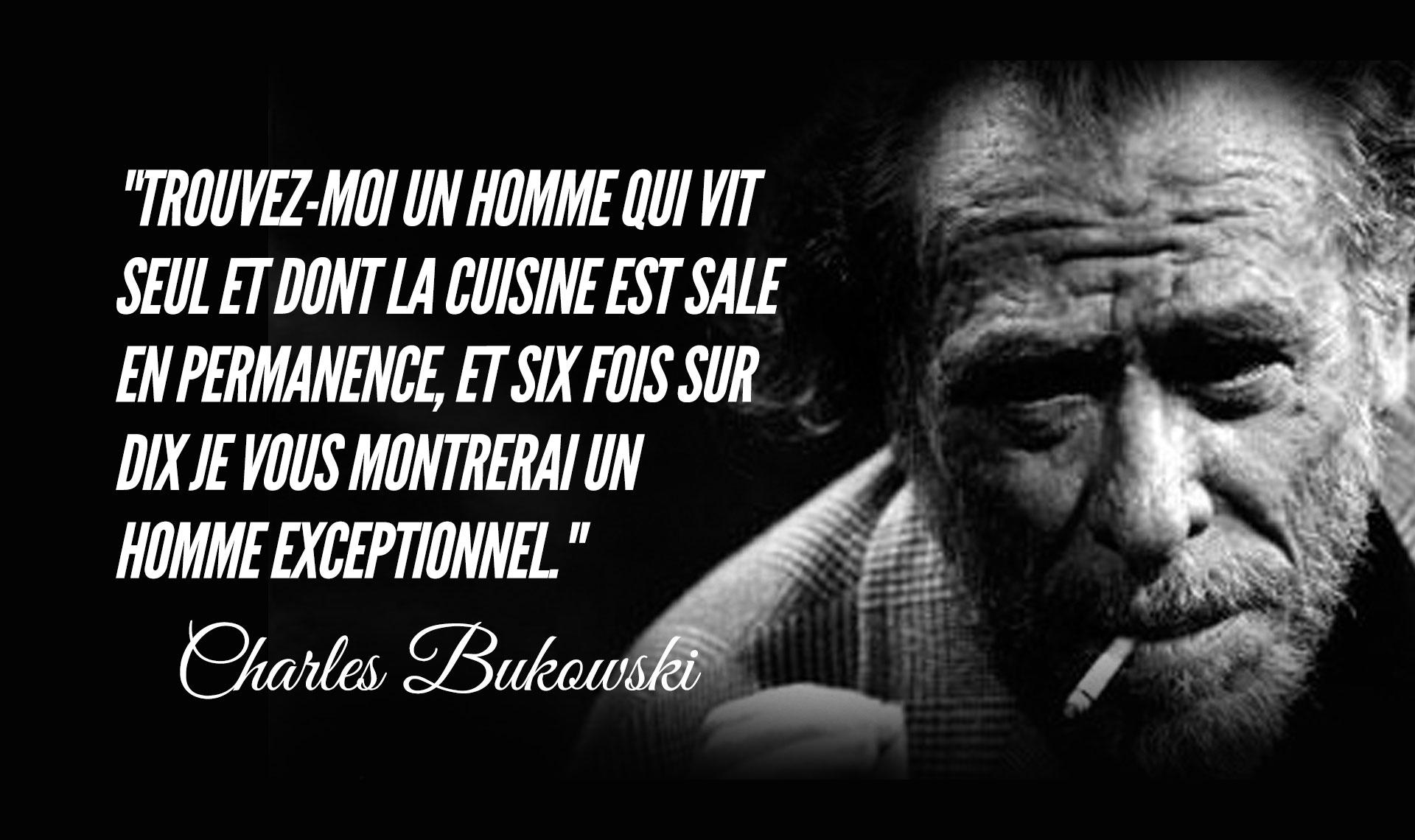 Top 18 des citations de Charles Bukowski, garanties 3 grammes d ...