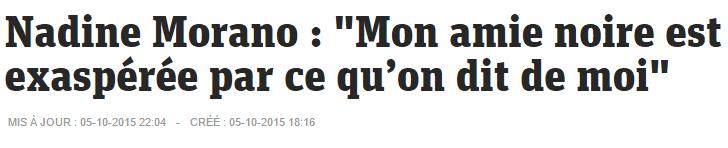 Nadine Morano    Mon amie noire est exaspérée par ce qu'on dit de moi  – metronews