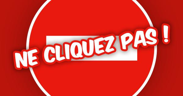 une_cliquez_pas