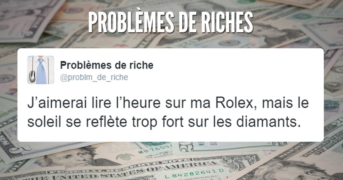 soucis des riches