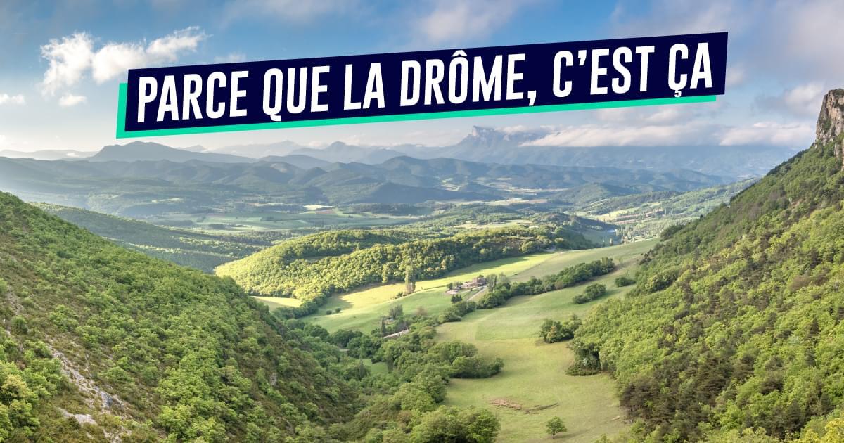 Top 10 des preuves que la Drôme est le meilleur département de France