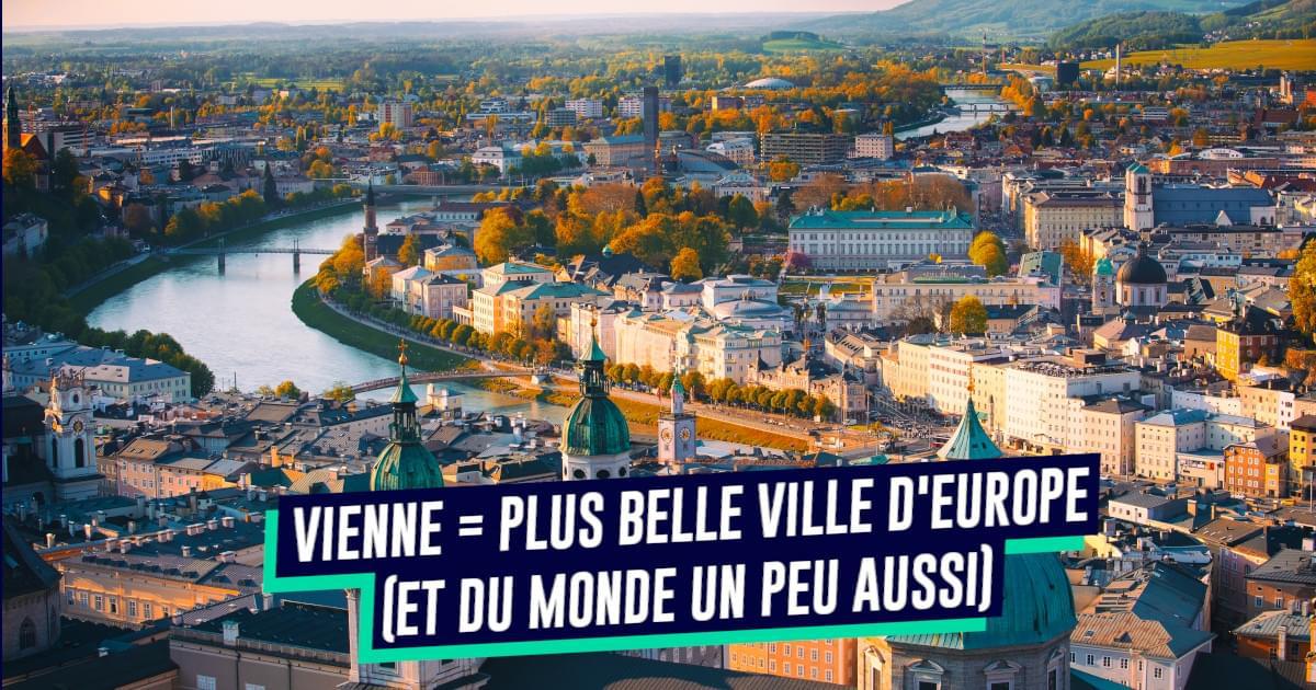 Top 10 des preuves que Vienne est la meilleure ville d'Europe
