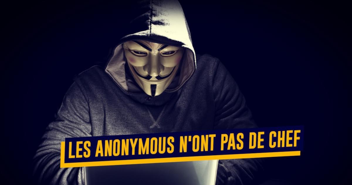 Top 10 des réponses aux questions qu'on se pose sur les Anonymous