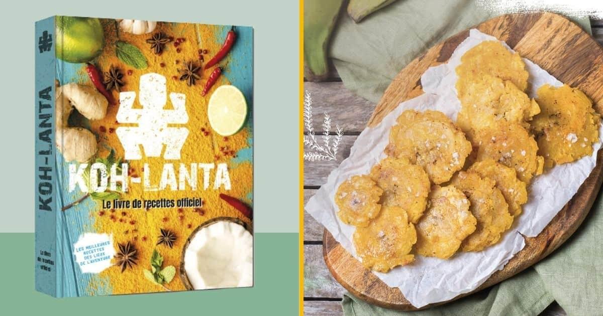 Un livre de cuisine de Koh-Lanta, pour cuisiner comme les aventuriers (en version améliorée)