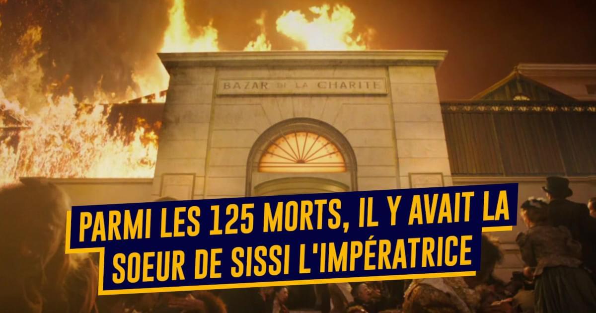 Top 10 des choses à savoir sur l'incendie du Bazar de la Charité